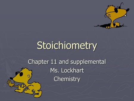 Chapter 11 and supplemental Ms. Lockhart Chemistry