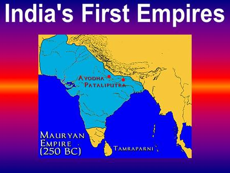India's First Empires.