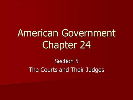 American Government Chapter 24
