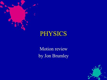 Motion review by Jon Brumley
