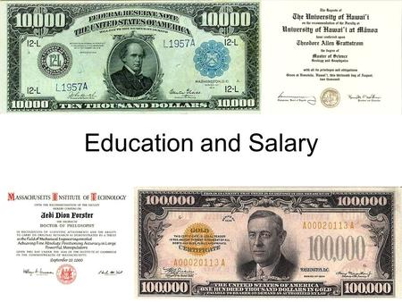 Education and Salary. So, how rich do you want to be? Heres the info on the averages (median) –That means, some people make more, some less!!! So, no.