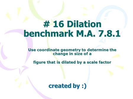 # 16 Dilation benchmark M. A. 7. 8