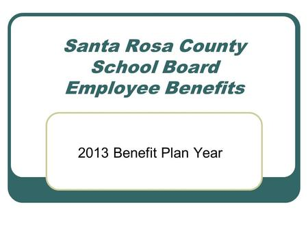 Santa Rosa County School Board Employee Benefits