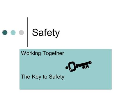 Safety Working Together The Key to Safety. Drug Free Workplace Policy SRCSBs commitment: Provide students with a quality education in a safe learning.