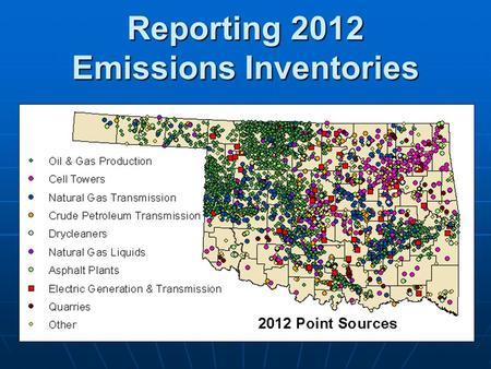 Reporting 2012 Emissions Inventories. Emissions Inventory Workshop 2013 2 Introduction and General Issues Mark Gibbs.