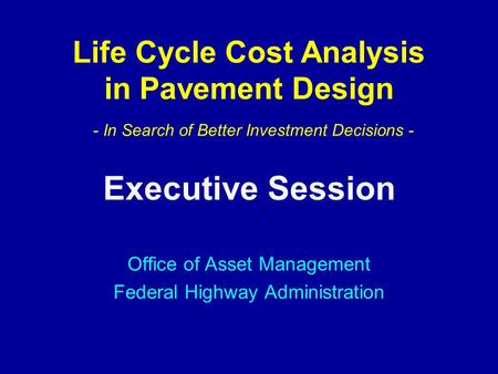 Executive Session Office of Asset Management