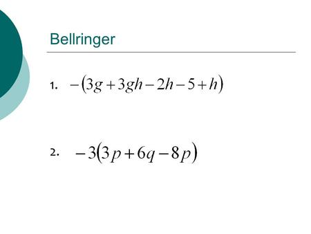 Bellringer 1. 2.. Chapter 2: Section 5 Equations and Problem Solving.