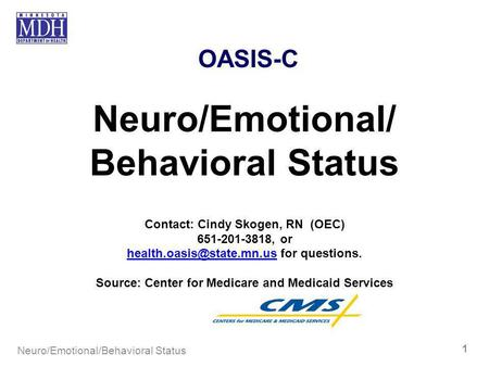 Neuro/Emotional/ Behavioral Status