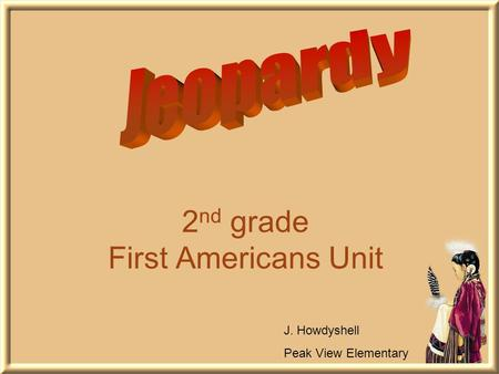 2nd grade First Americans Unit