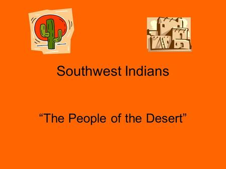 """The People of the Desert"""