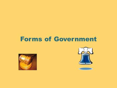 Forms of Government.