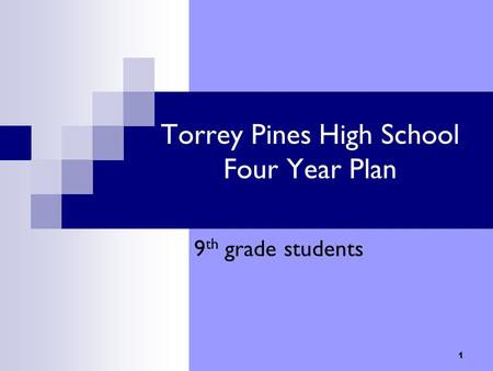 Torrey Pines High School Four Year Plan