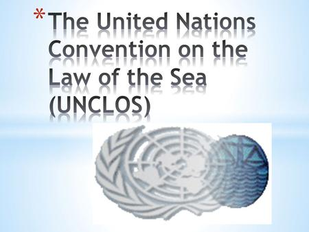 Also called the Law of the Sea Convention or the Law of the Sea treaty, it is the international agreement that resulted from the third United Nations.