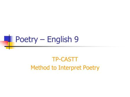 TP-CASTT Method to Interpret Poetry