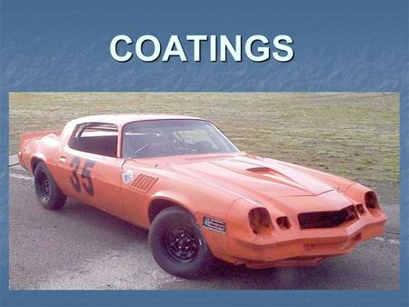 COATINGS.