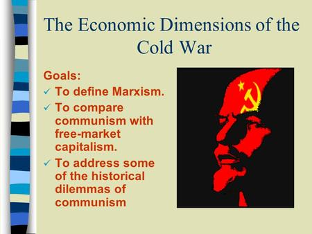 The Economic Dimensions of the Cold War