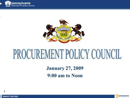 1 January 27, 2009 9:00 am <strong>to</strong> Noon. 2 PPC AGENDA 1.BMWBO – Gayle Nuppnau 2.Materials - Walt Quade 3.Correctional Industries – Anthony Miller 4.Services.