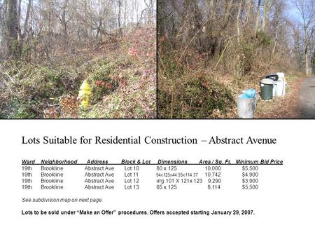 Lots Suitable for Residential Construction – Abstract Avenue Ward Neighborhood Address Block & Lot Dimensions Area / Sq. Ft. Minimum Bid Price 19th BrooklineAbstract.