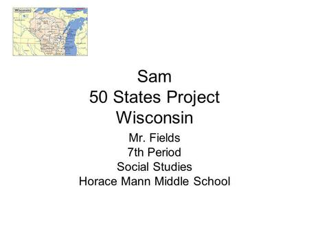 Sam 50 States Project Wisconsin