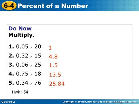 6-4 Percent of a Number Do Now Multiply   15