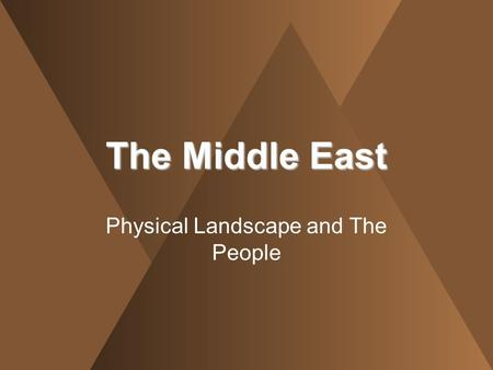 Physical Landscape and The People