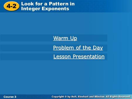 4-2 Warm Up Problem of the Day Lesson Presentation