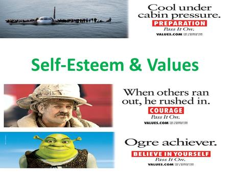 Self-Esteem & Values. Video Clips