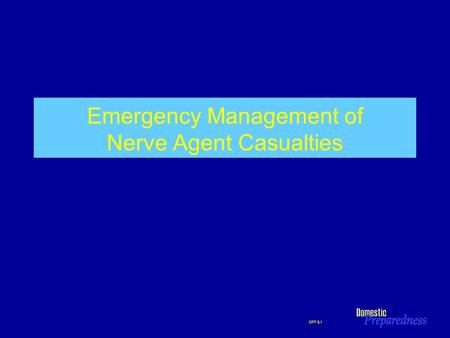 Emergency Management of Nerve Agent Casualties