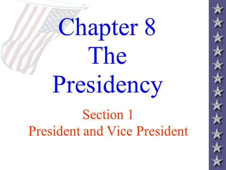 Chapter 8 The Presidency