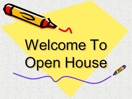 Welcome To Open House.