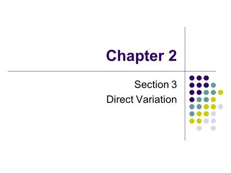 Section 3 Direct Variation