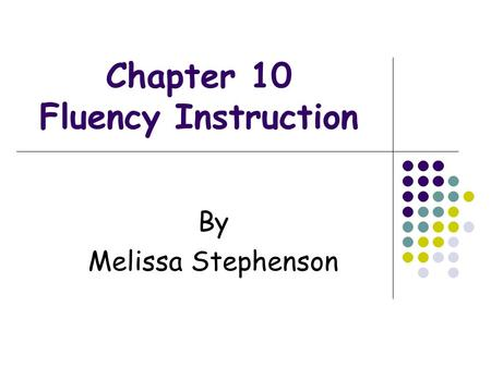 Chapter 10 Fluency Instruction