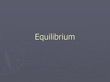 Equilibrium. Equilibrium Some reactions (theoretically all) are reversible reactions, in which the products take part in a separate reaction to reform.