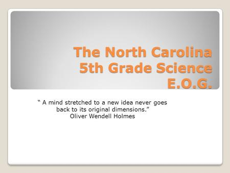 The North Carolina 5th Grade Science E.O.G.