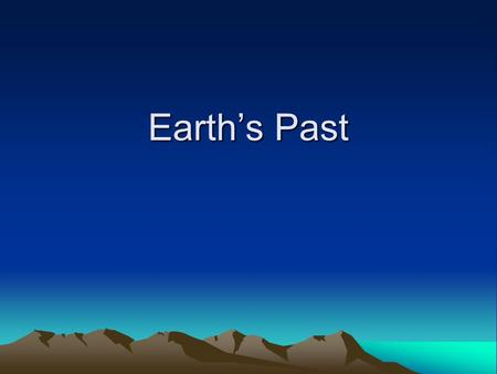 Earth's Past.