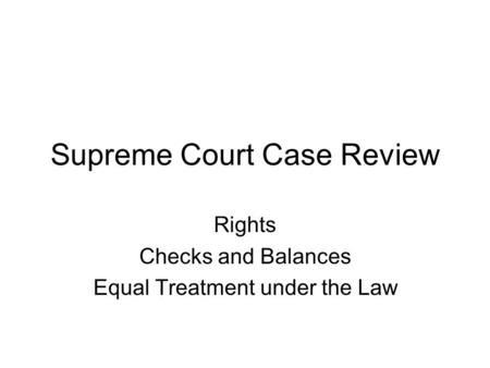 Supreme Court Case Review