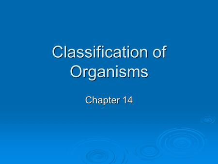 Classification of Organisms