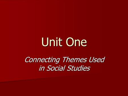 Connecting Themes Used in Social Studies