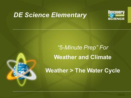 Weather > The Water Cycle