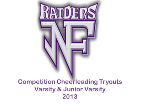 Competition Cheerleading Tryouts Varsity & Junior Varsity 2013.