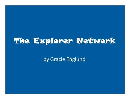 The Explorer Network by Gracie Englund. explorerbook WallInfoPictures Friends: place likely friends here 1.King of England 2.Queen of England 3. John.
