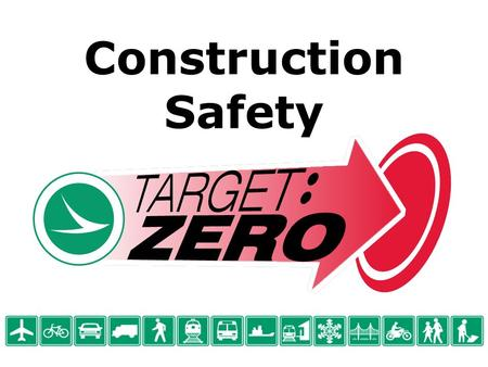 Construction Safety. ODOT 2010-2011 Business Plan Moving Ohio into a Prosperous New World.