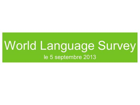 World Language Survey le 5 septembre 2013.