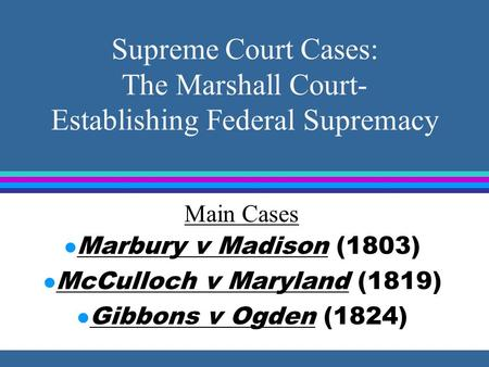 McCulloch v Maryland (1819)