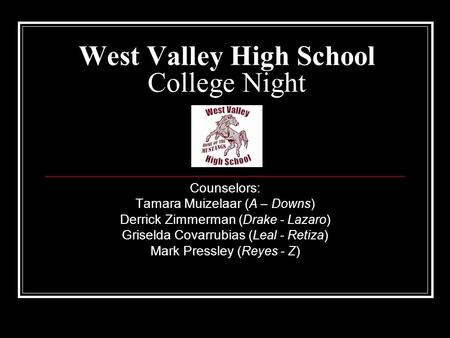 West Valley High School College Night