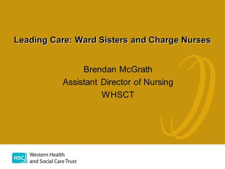 Leading Care: Ward Sisters and Charge Nurses