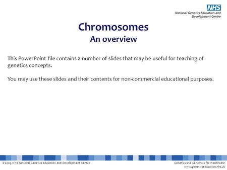 Chromosomes An overview
