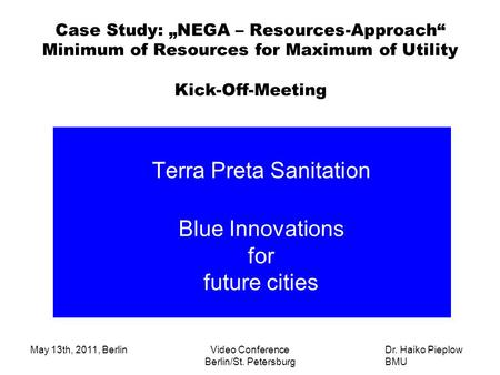 Terra Preta Sanitation Blue Innovations for future cities