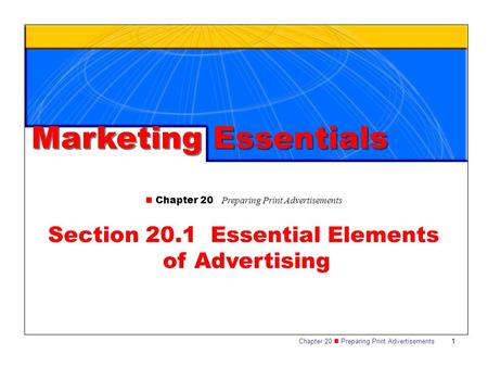 Section 20.1 Essential Elements of Advertising
