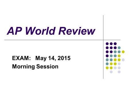 EXAM: May 14, 2015 Morning Session